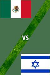 México Vs. Israel