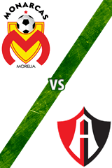 Monarcas Morelia vs. 	Atlas