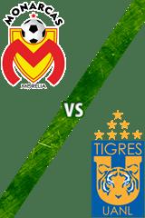 Monarcas Morelia vs. Tigres