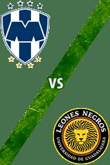 Monterrey vs. Universidad de Guadalajara