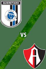 Querétaro vs. Atlas