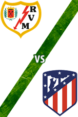 Rayo Vallecano vs. Atlético de Madrid