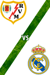 Rayo Vallecano vs. Real Madrid