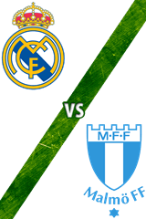 Real Madrid vs. Malmö FF
