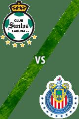 Santos Laguna vs. Guadalajara