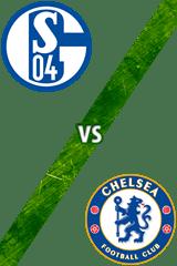 Schalke 04 vs. Chelsea