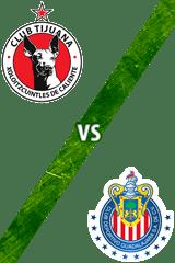 Tijuana vs. Guadalajara