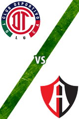Toluca vs. Atlas