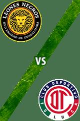 Universidad de Guadalajara vs. Toluca