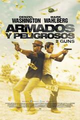 Armados y Peligrosos (2 Guns)