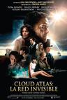 Cloud Atlas: La Red Invisible