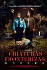 Criaturas Fronterizas – Border