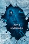 Ecos Mortales (2018)