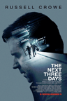 The Next Three Days / Los Próximos Tres Días