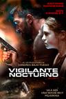 Vigilante Nocturno (2017)