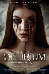 Delirium (2018) (Case Number 13)