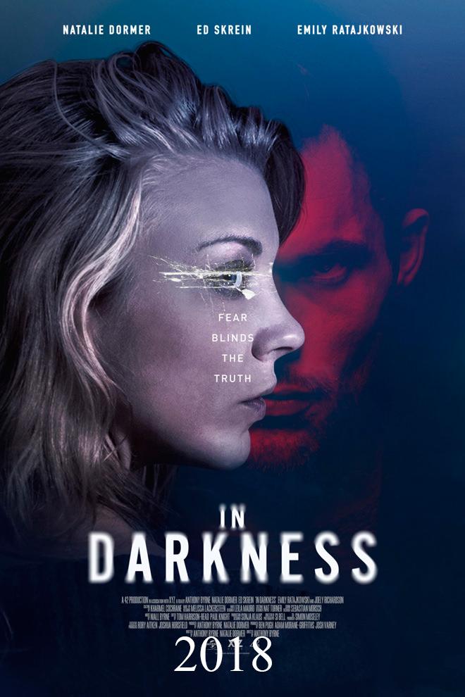 Poster de la Película: In Darkness (2018)
