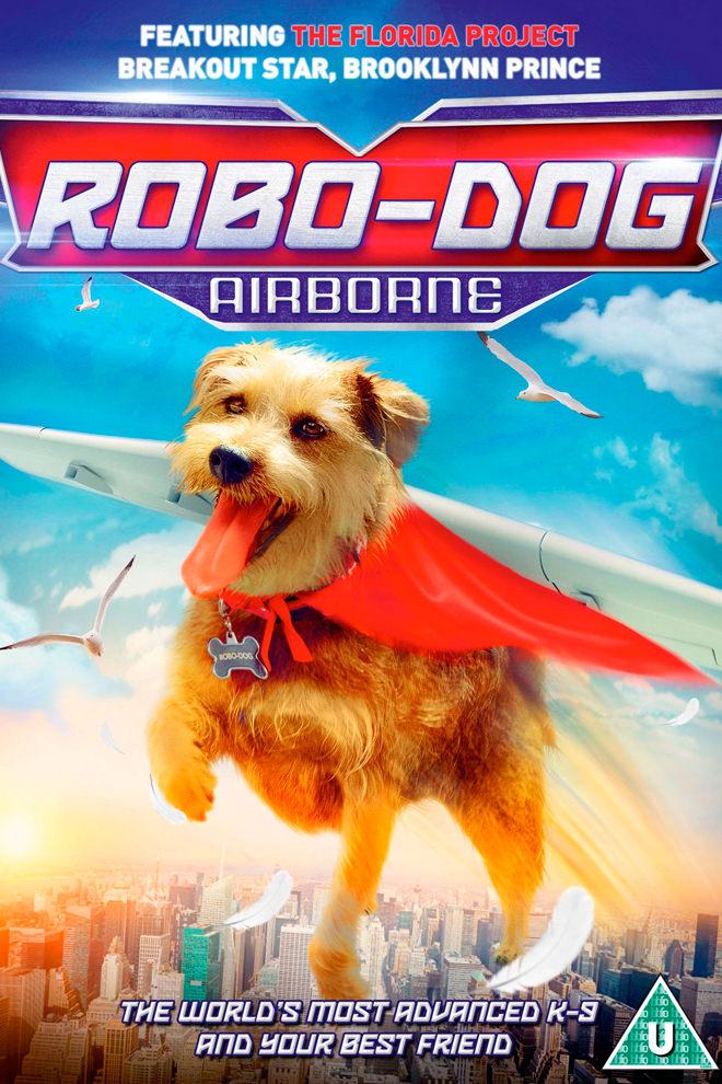 Poster de la Película: Mi Perro es un Robot 2