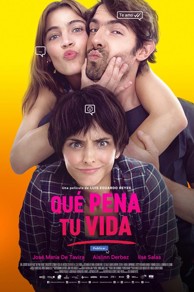 Poster de la Película: Qué Pena tu Vida (2016)