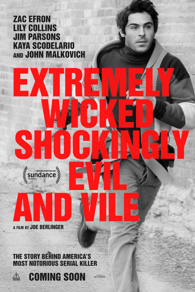 Poster de la Película: Extremely Wicked, Shockingly Evil, and Vile
