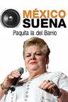 México Suena - Paquita la del Barrio