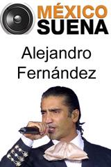 México Suena - Alejandro Fernández