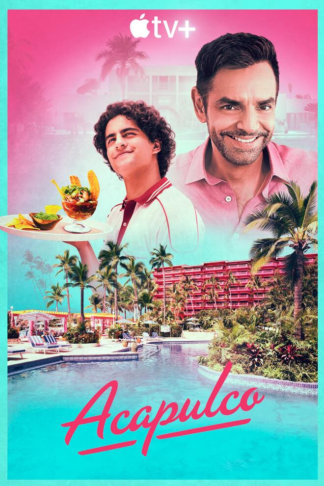 Poster del Serie: Acapulco (2021)