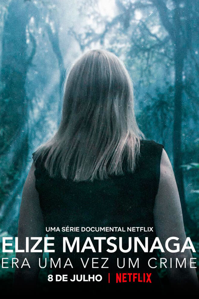 Poster del Serie: Elize Matsunaga: Érase Una Vez Un Crimen