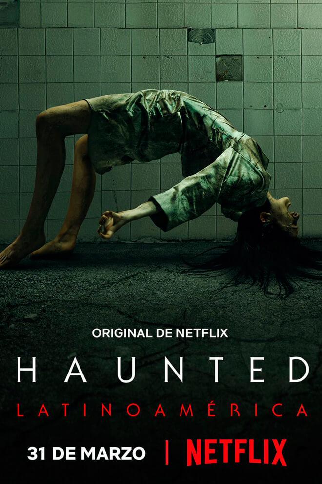 Poster del Serie: Haunted: Latinoamérica