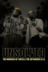 Unsolved: The Murders of Tupack and the Notorious B.I.G.
